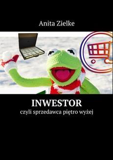 Chomikuj, ebook online Inwestor. Anita Zielke