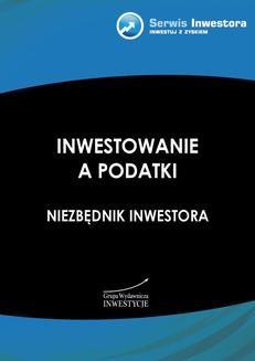 Ebook Inwestowanie a podatki. Niezbędnik inwestora pdf