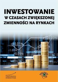 Chomikuj, ebook online Inwestowanie w czasach zwiększonej zmienności na rynkach. Michał Pietrzyca