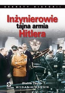 Chomikuj, ebook online Inżynierowie – tajna armia Hitlera. Blaine Taylor