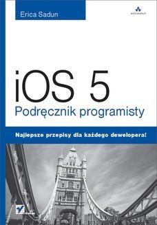 Chomikuj, ebook online iOS 5. Podręcznik programisty. Erica Sadun