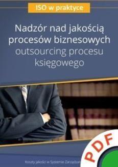 Chomikuj, pobierz ebook online ISO w praktyce. Nadzór nad jakością procesów biznesowych. Outsourcing procesu księgowego. Artur Preus