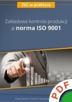 Ebook ISO w praktyce. Zakładowa kontrola produkcji a norma ISO 9001 pdf