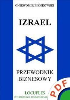 Chomikuj, ebook online Izrael. Przewodnik biznesowy. Gniewomir Pieńkowski