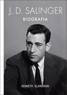 Chomikuj, ebook online J. D. Salinger – Biografia. Kenneth Slawensky