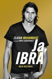 Chomikuj, ebook online Ja, Ibra. David Lagercrantz