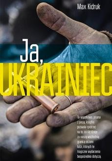 Chomikuj, ebook online Ja, Ukrainiec. Max Kidruk