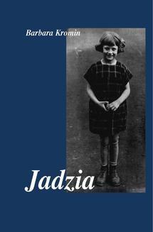 Chomikuj, ebook online Jadzia. Barbara Kromin