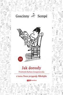 Chomikuj, ebook online Jak dorosły z tomu Nowe przygody Mikołajka. Minibook. René Goscinny