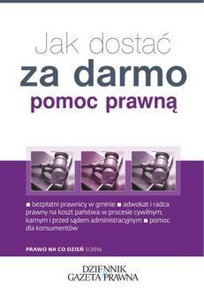 Chomikuj, pobierz ebook online Jak dostać za darmo pomoc prawną. Anna Krzyżanowska