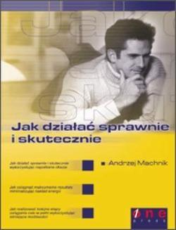 Chomikuj, ebook online Jak działać sprawnie i skutecznie. Andrzej Machnik