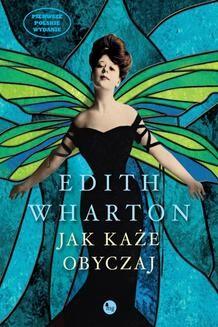 Chomikuj, ebook online Jak każe obyczaj. Edith Wharton