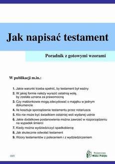 Chomikuj, ebook online Jak napisać testament – poradnik praktyczny. Ewa Kosecka