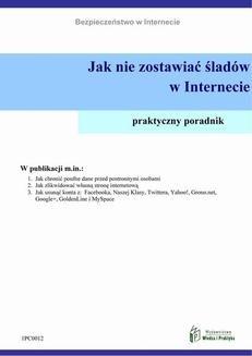 Chomikuj, ebook online Jak nie zostawiać śladów w Internecie. Praca zbiorowa