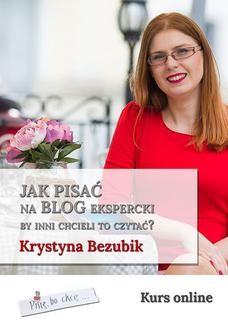 Chomikuj, ebook online Jak pisać na blog ekspercki, by inni chcieli to czytać?. Krystyna Bezubik