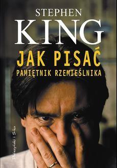 Chomikuj, ebook online Jak pisać. Pamiętnik rzemieślnika. Stephen King