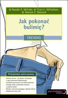 Chomikuj, ebook online Jak pokonać bulimię? Trening. Randi E. McCabe