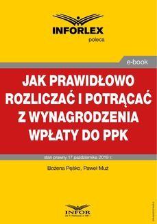 Chomikuj, ebook online Jak prawidłowo rozliczać i potrącać z wynagrodzenia wpłaty do PPK. Bożena Pęśko