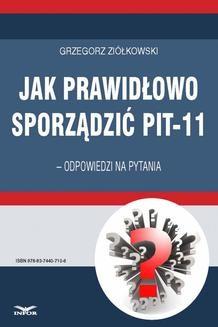 Chomikuj, ebook online Jak prawidłowo sporządzić PIT-11 – odpowiedzi na pytania. Grzegorz Ziółkowski