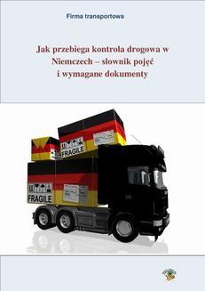 Chomikuj, ebook online Jak przebiega kontrola drogowa w Niemczech – słownik pojęć i wymagane dokumenty. Adam Grogol
