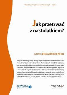 Chomikuj, ebook online Jak przetrwać z nastolatkiem?. Beata Zielińska-Rocha