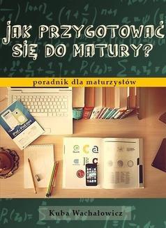 Ebook Jak przygotować się do matury? pdf