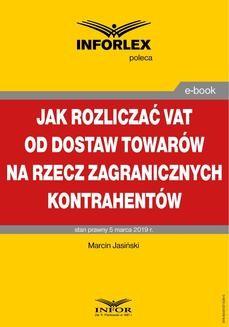 Chomikuj, ebook online Jak rozliczać VAT od dostaw towarów na rzecz zagranicznych kontrahentów. Marcin Jasiński