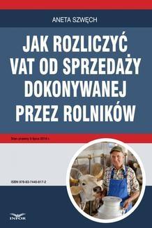 Chomikuj, ebook online Jak rozliczyć VAT od sprzedaży dokonywanej przez rolników. Aneta Szwęch