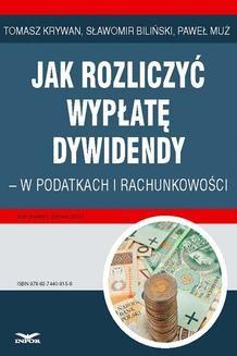 Chomikuj, ebook online Jak rozliczyć wypłatę dywidendy – w podatkach i rachunkowości. Sławomir Biliński