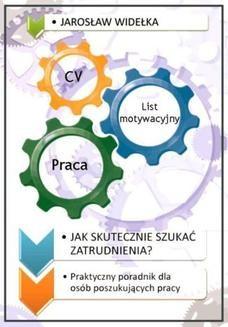 Chomikuj, ebook online Jak skutecznie szukać zatrudnienia. Jarosław Widełka
