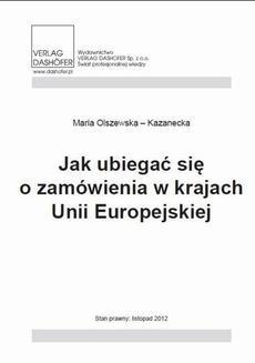 Chomikuj, ebook online Jak ubiegać się o zamówienia w krajach Unii Europejskiej. Maria Olszewska-Kazanecka