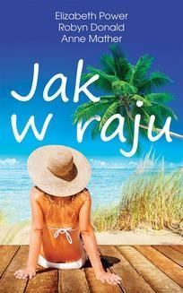 Chomikuj, pobierz ebook online Jak w raju. Elizabeth Power