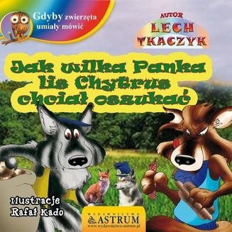 Ebook Jak wilka Panka lis Chytrus chciał oszukać pdf