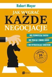 Ebook Jak wygrać każde negocjacje pdf