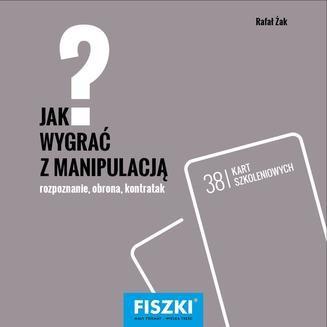 Chomikuj, ebook online Jak wygrać z manipulacją?. Rafał Żak