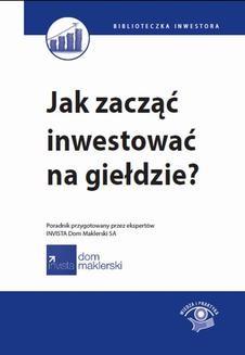 Ebook Jak zacząć inwestować na giełdzie? pdf