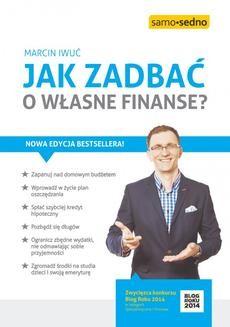 Chomikuj, pobierz ebook online Jak zadbać o własne finanse?. Marcin Iwuć