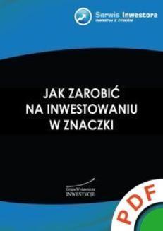 Chomikuj, ebook online Jak zarobić na inwestowaniu w znaczki. Andrzej Szostak
