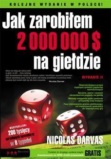 Chomikuj, ebook online Jak zarobiłem 2 000 000 $ na giełdzie. Wydanie II. Nicolas Darvas