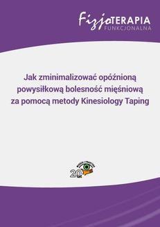 Chomikuj, ebook online Jak zminimalizować opóźnioną powysiłkową bolesność mięśniową za pomocą metody Kinesiology Taping. Beata Golberg