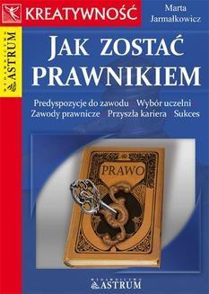Chomikuj, ebook online Jak zostać prawnikiem. Marta Jarmałkowicz