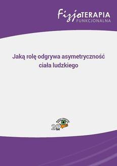 Chomikuj, pobierz ebook online Jaką rolę odgrywa asymetryczność ciała ludzkiego. Jacek Soboń