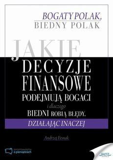 Chomikuj, ebook online Jakie decyzje finansowe podejmują bogaci i dlaczego biedni robią błędy, działając inaczej. Andrzej Fesnak