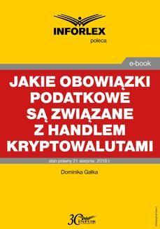 Chomikuj, ebook online Jakie obowiązki podatkowe są związane z handlem kryptowalutami. Dominika Gałka