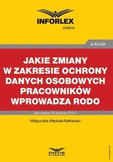 Chomikuj, ebook online Jakie zmiany w zakresie ochrony danych osobowych pracowników wprowadza RODO. Małgorzata Mędrala-Natkaniec