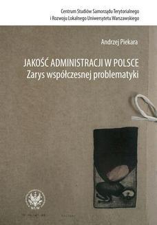 Chomikuj, ebook online Jakość administracji w Polsce. Zarys współczesnej problematyki. Andrzej Piekara
