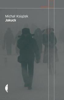 Ebook Jakuck. Słownik miejsca pdf