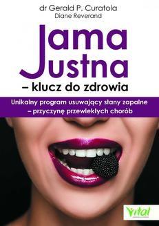 Chomikuj, ebook online Jama ustna – klucz do zdrowia. Unikalny program usuwający stany zapalne – przyczynę przewlekłych chorób. Gerald P. Curatola