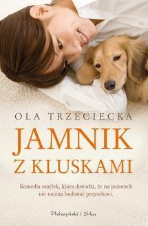 Chomikuj, ebook online Jamnik z Kluskami. Ola Trzeciecka