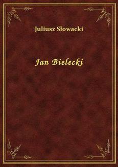 Chomikuj, ebook online Jan Bielecki. Juliusz Słowacki
